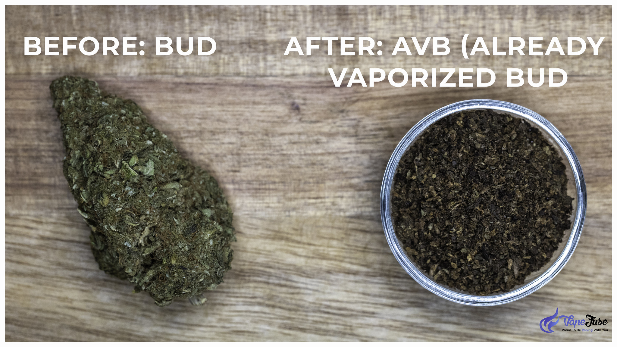 Bud before and after vaporization
